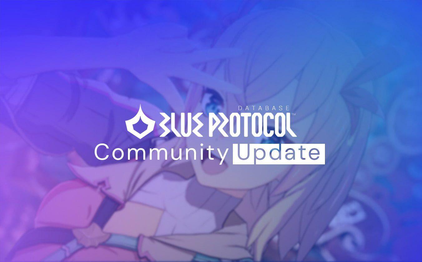 Blue Protocol Community Update