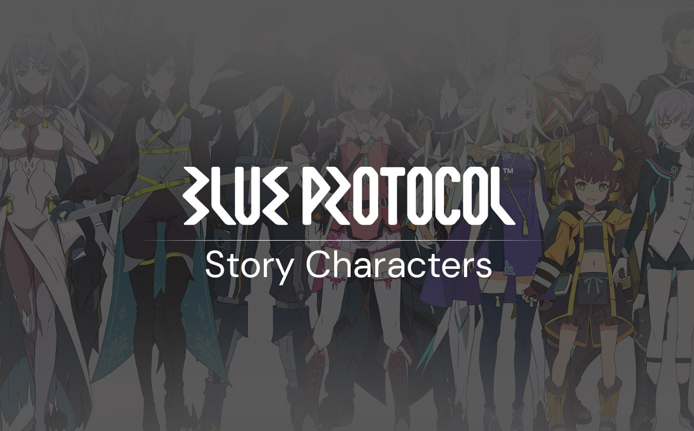 Blue Protocol Story Characters